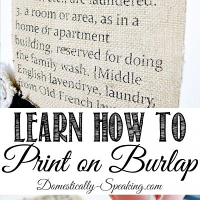 #1 Blog Post ~ How to Print on Burlap