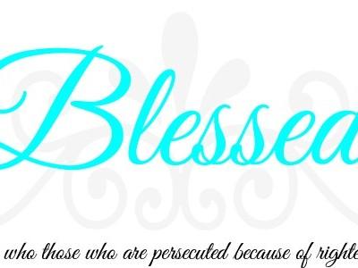 Blessed… Week 3