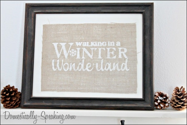 Walking in a Winter Wonderland Burlap Sign