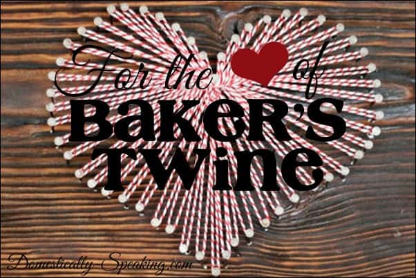 Domestically Speaking: Baker's Twine Crafts