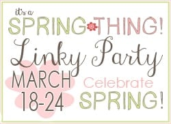 It's a Spring Thing Linky Party Time!!