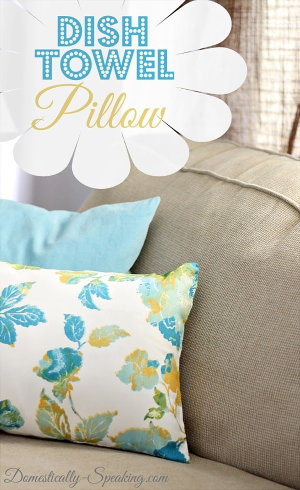 Spring Dish Towel Pillow Tutorial