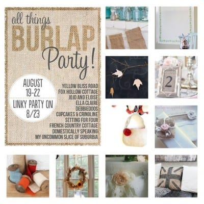 All Things Burlap Linky Party & Recap