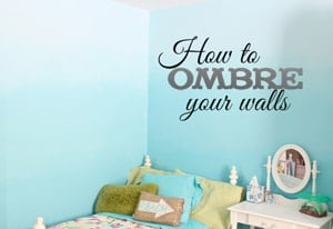 Ombre Wall Tutorial