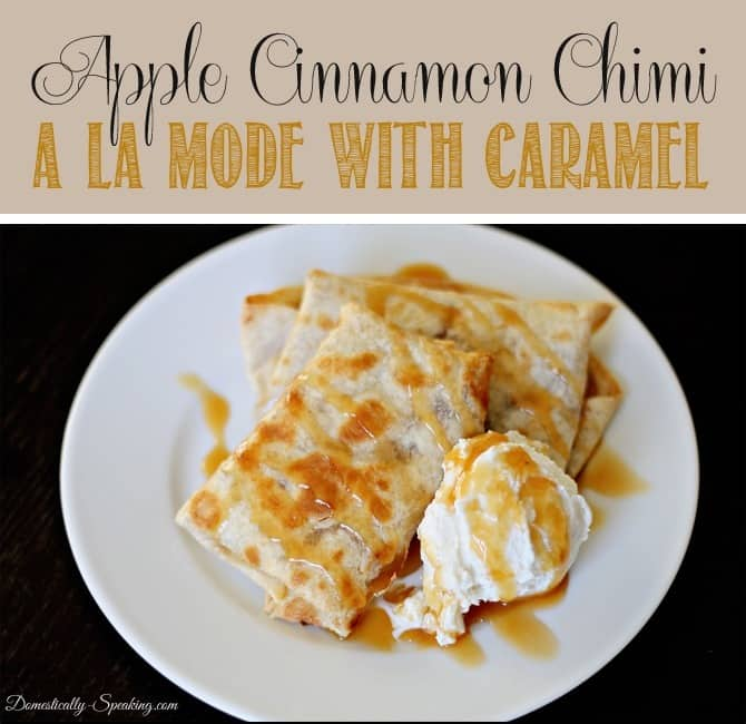Apple Cinnamon Chimi a la mode with Caramel