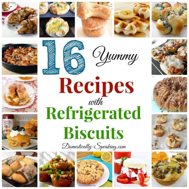 16 Recipes with Refrigerated Biscuits