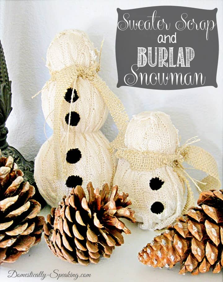 Sweater Scrap and Burlap Snowmen