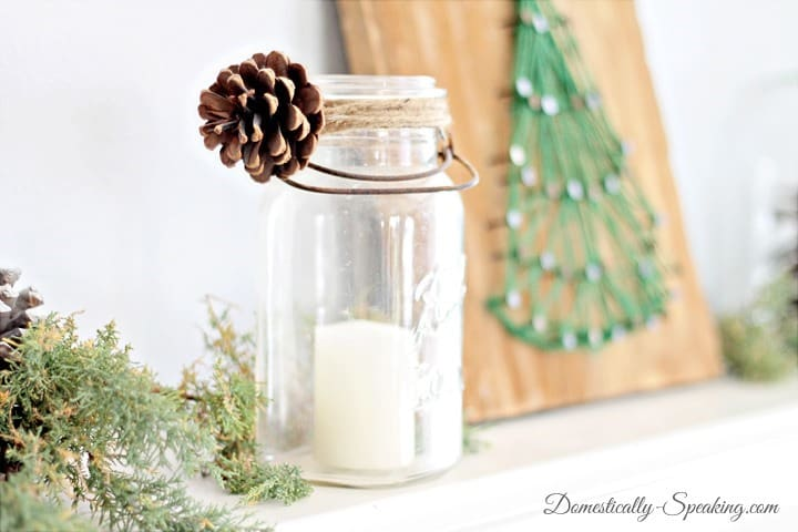 Pinecone and Twine Mason Jar ~ Rustic Glam Mantel