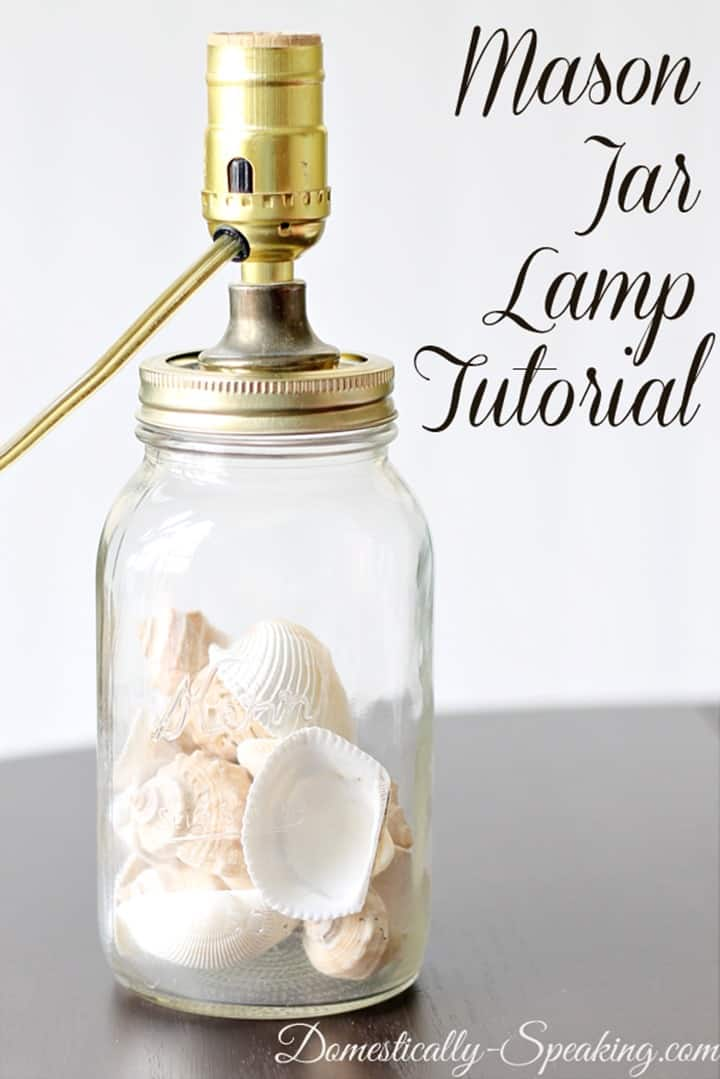 Mason Jar Lamp Tutorial