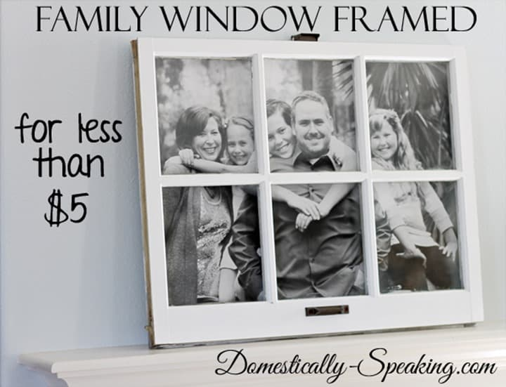 Turn an Old Window into a Great Family Photo for less than $5