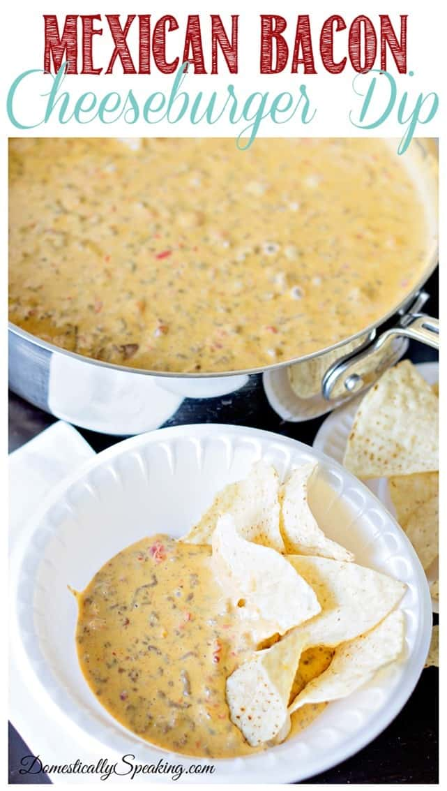 Mexican Bacon Cheeseburger Dip