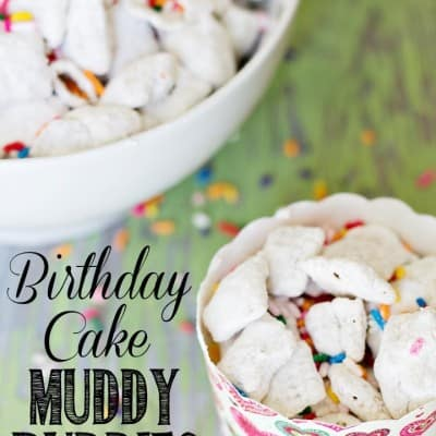 Birthday Cake Muddy Buddies