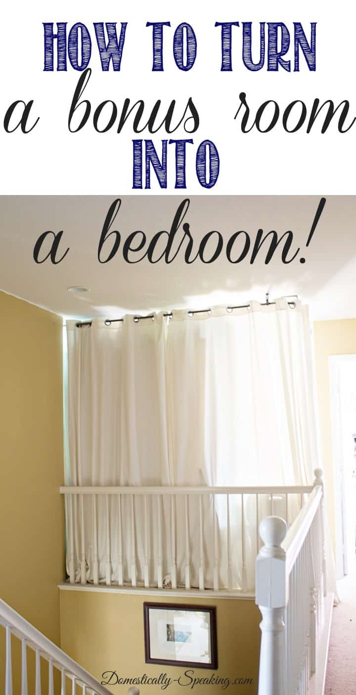 How to Turn a Bonus Room into a Bedroom