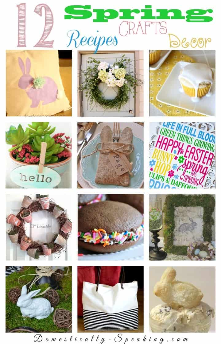 12 Spring Recipes Crafts Decor