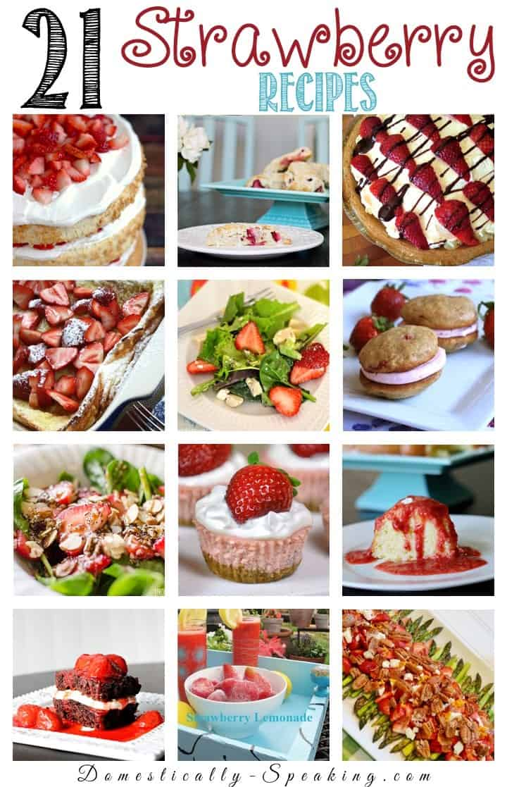 21 Strawberry Recipes