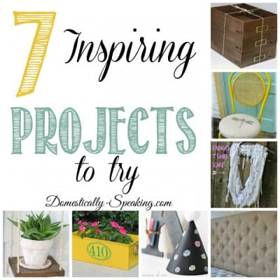 7 Inspiring Projects I Want to Try