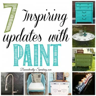 7 Inspiring Updates with Paint… Friday Features