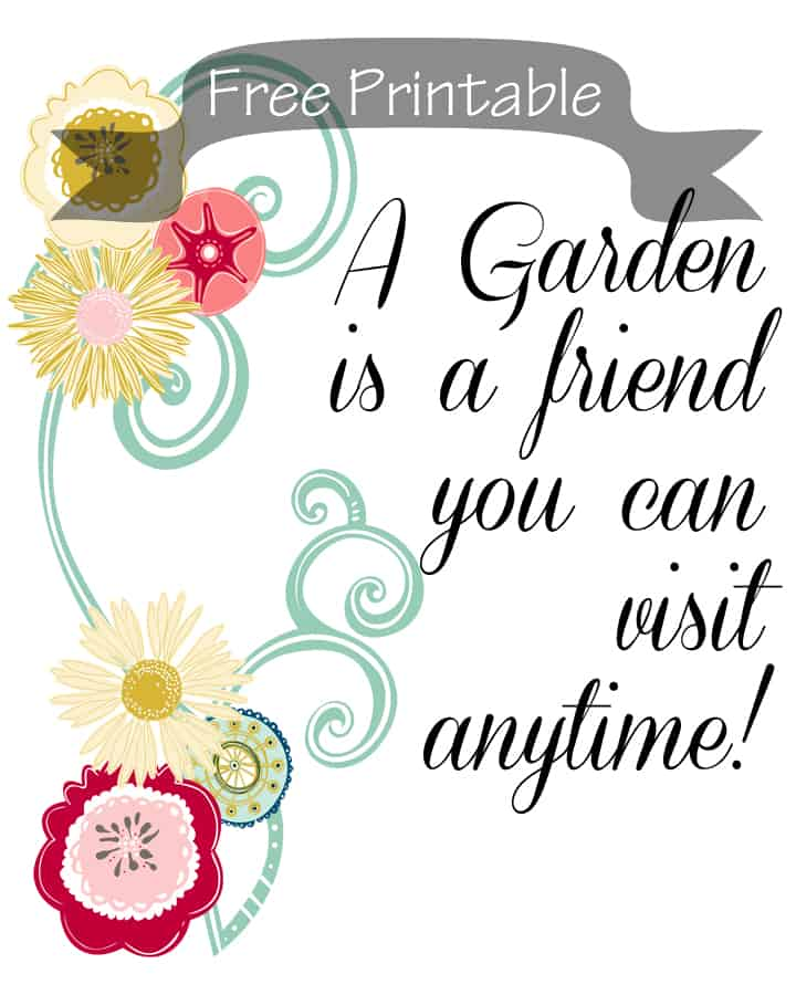 A Garden is a Friend Printable