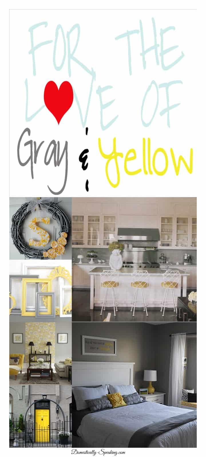 For the Love of Gray and Yellow