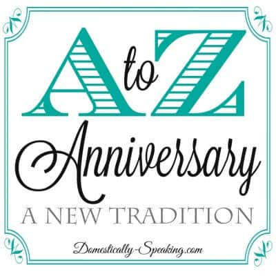A to Z A New Anniversary Tradition