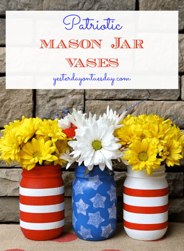 Patriotic Mason Jar Vases from Yesterday on Tuesday