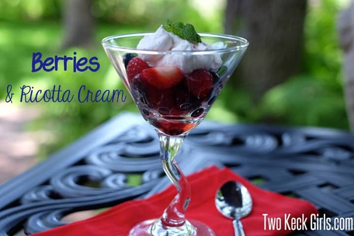 Berries with Ricotta Cream from Two Keck Girls