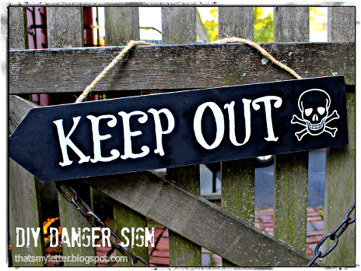Keep Out Danger Sign from Thats My Letter