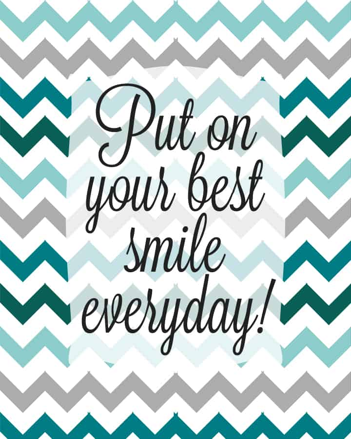 Put On Your Best Smile Everyday Printables