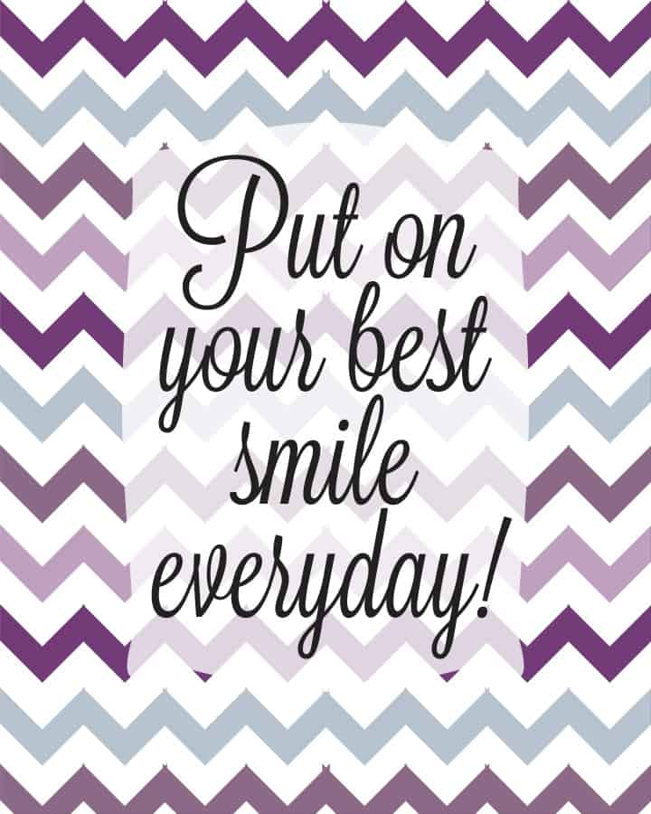 Put Your Best Smile on Everyday Free Printable purple and blue chevron