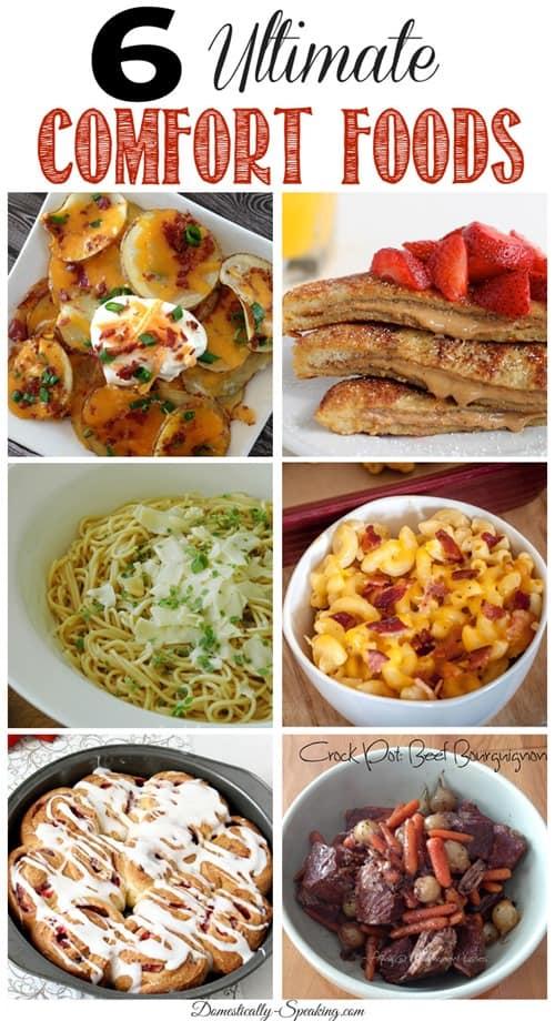 6 Ultimate Comfort Foods