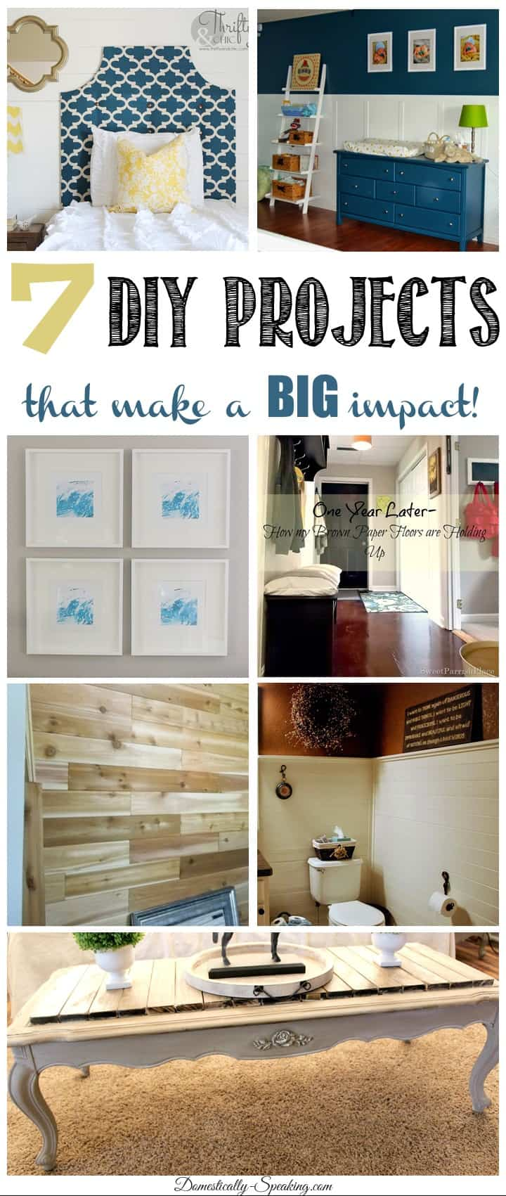 7 DIY Projects that make a BIG Impact