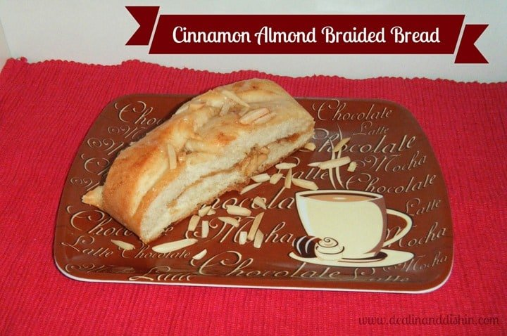 Cinnamon Almond Braided Bread from Dealin and Dishin