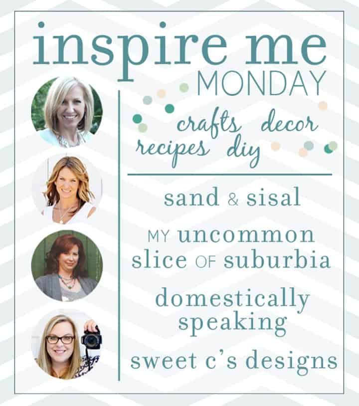 Inspire Me Monday - Join us Monday Linky Party!