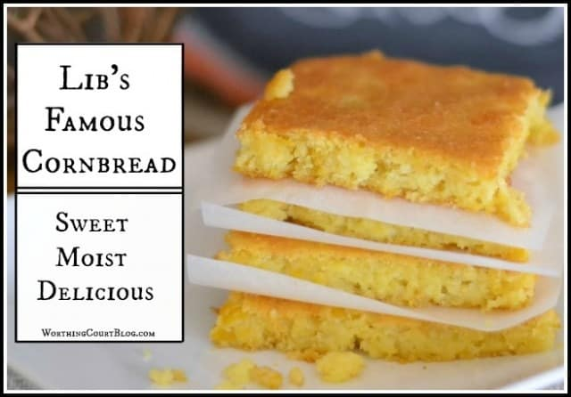 My-Famous-Cornbread from Worthing Court