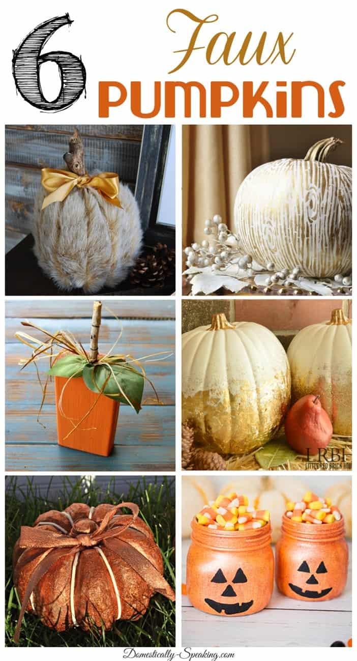6 Faux Pumpkins