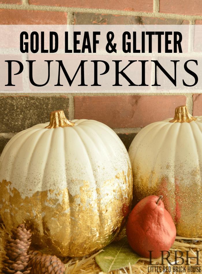 Gold-Leaf-Glitter-Pumpkins-LITTLE-RED-BRICK-HOUSE