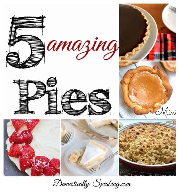 5 Amazing Pie Recipes