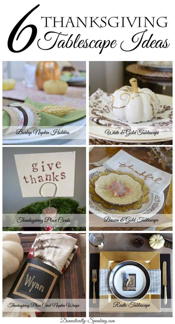 6 Thanksgiving Tablescape Ideas