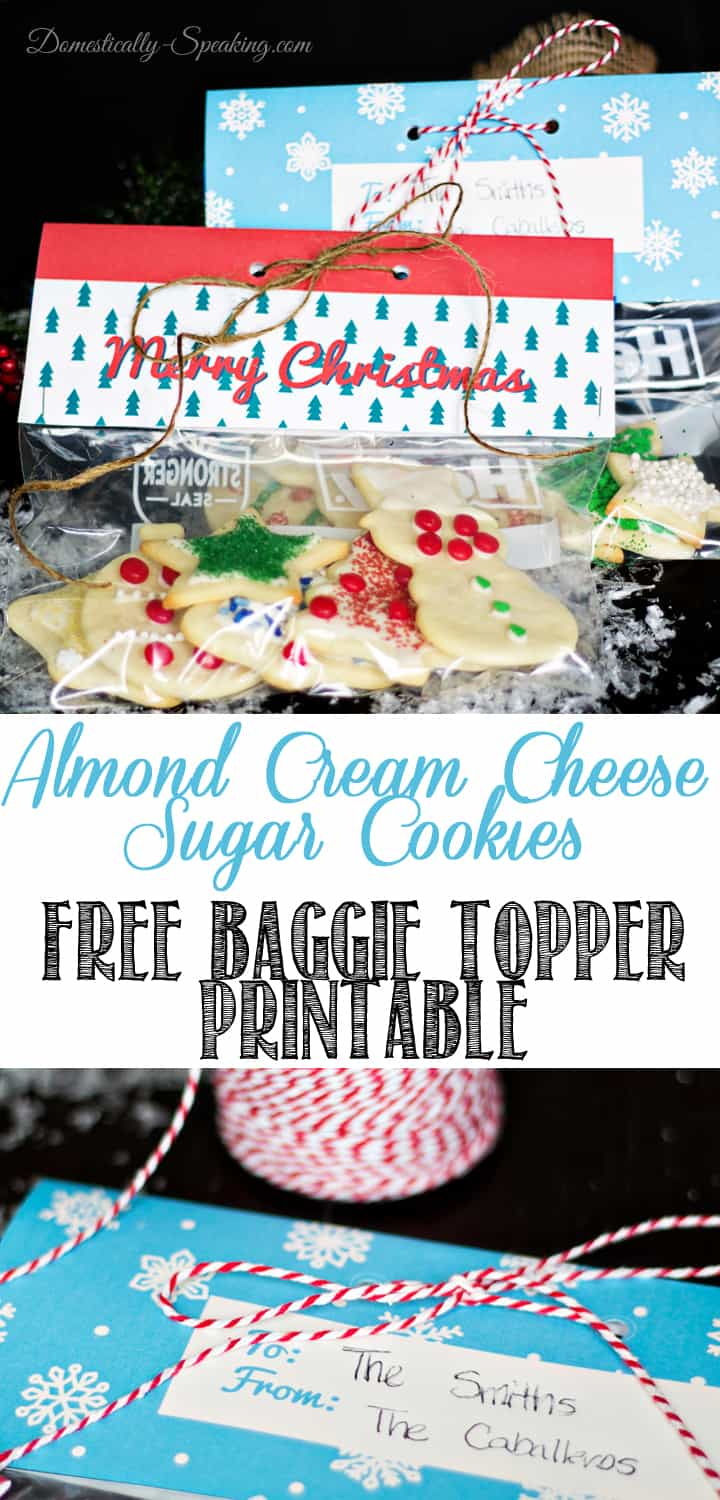 Almond Cream Cheese Sugar Cookies and Free Baggie Topper Printable