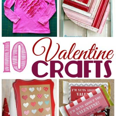 10 Valentine Crafts… Friday Features