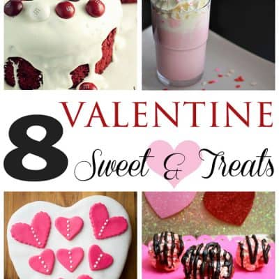 Valentine Sweets and Treats… Friday Features