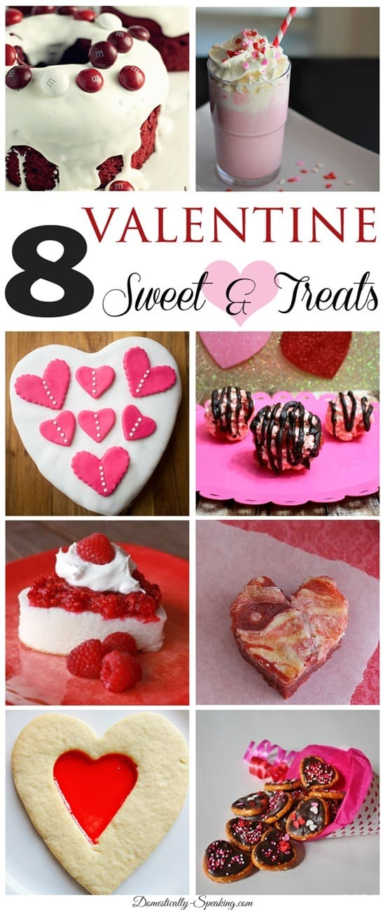 8 Valentine Sweet and Treats