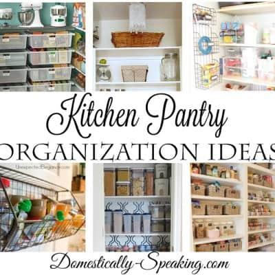 Kitchen Pantry Organization Ideas