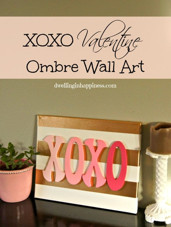 XOXO Valentine Ombre Wall Art form Dwelling in Happiness