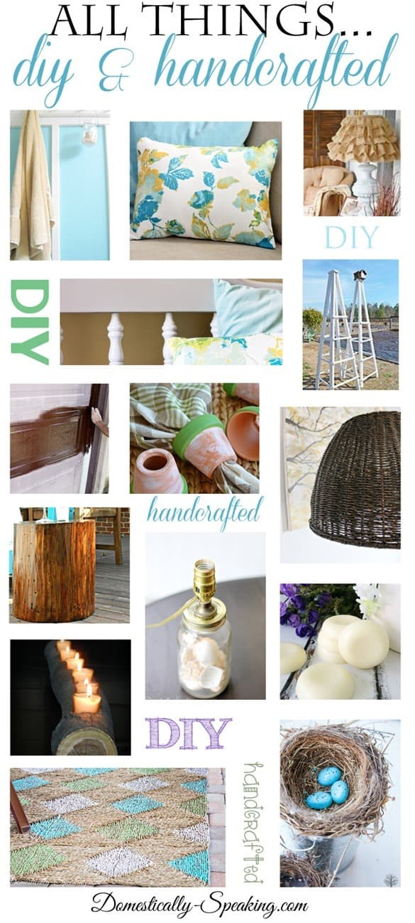 All Things DIY and Handcrafted over 75 Great Projects