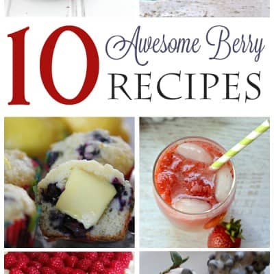 10 Delicious Berry Recipes