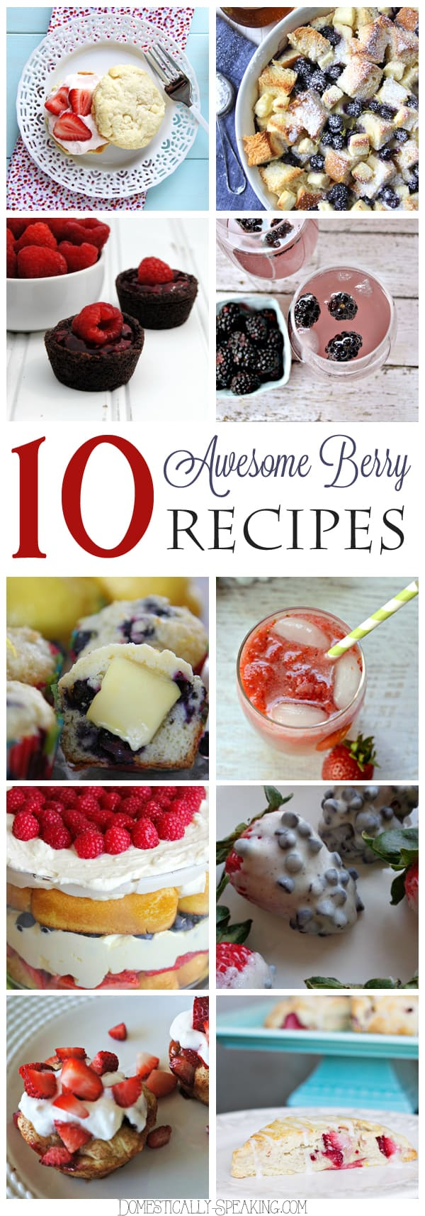 10 Awesome Berry Recipes