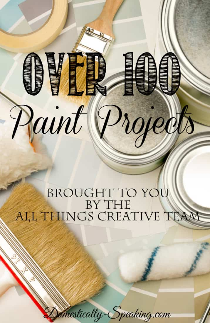 All Things Paint!!!  Over 100 Painted Items!