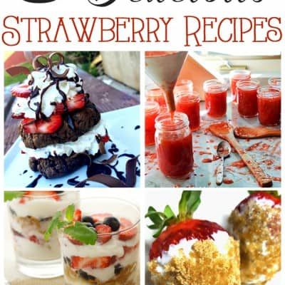 Delicious Strawberry Recipes… Friday Features