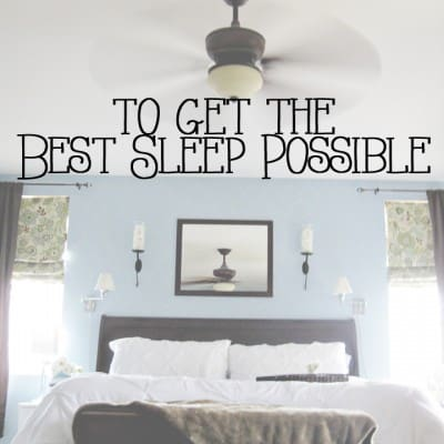 Tips for Getting the Best Night of Sleep